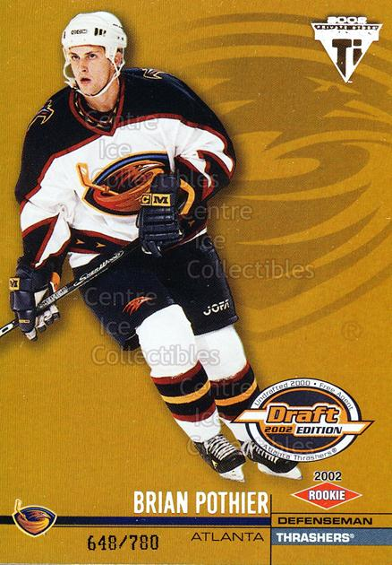 2001-02 Titanium Draft Day Edition #108 Brian Pothier<br/>3 In Stock - $3.00 each - <a href=https://centericecollectibles.foxycart.com/cart?name=2001-02%20Titanium%20Draft%20Day%20Edition%20%23108%20Brian%20Pothier...&price=$3.00&code=97133 class=foxycart> Buy it now! </a>
