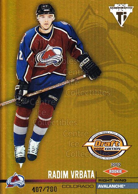 2001-02 Titanium Draft Day Edition #117 Radim Vrbata<br/>3 In Stock - $3.00 each - <a href=https://centericecollectibles.foxycart.com/cart?name=2001-02%20Titanium%20Draft%20Day%20Edition%20%23117%20Radim%20Vrbata...&quantity_max=3&price=$3.00&code=97141 class=foxycart> Buy it now! </a>