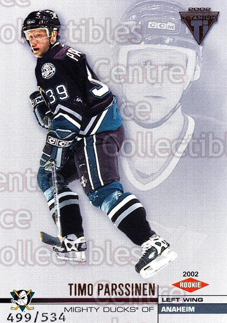 2001-02 Titanium Retail #146 Timo Parssinen<br/>2 In Stock - $3.00 each - <a href=https://centericecollectibles.foxycart.com/cart?name=2001-02%20Titanium%20Retail%20%23146%20Timo%20Parssinen...&quantity_max=2&price=$3.00&code=97245 class=foxycart> Buy it now! </a>