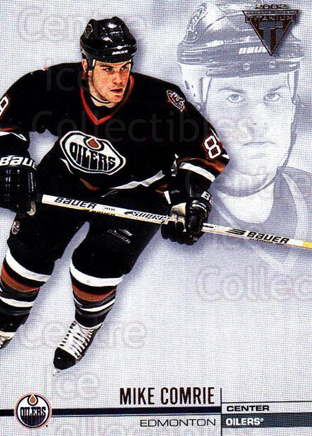 2001-02 Titanium Retail #56 Mike Comrie<br/>9 In Stock - $1.00 each - <a href=https://centericecollectibles.foxycart.com/cart?name=2001-02%20Titanium%20Retail%20%2356%20Mike%20Comrie...&quantity_max=9&price=$1.00&code=97313 class=foxycart> Buy it now! </a>