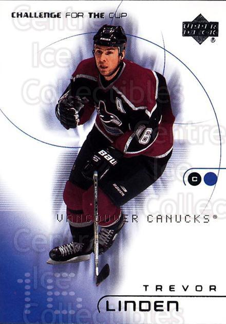 2001-02 UD Challenge for the Cup #85 Trevor Linden<br/>7 In Stock - $1.00 each - <a href=https://centericecollectibles.foxycart.com/cart?name=2001-02%20UD%20Challenge%20for%20the%20Cup%20%2385%20Trevor%20Linden...&quantity_max=7&price=$1.00&code=98311 class=foxycart> Buy it now! </a>