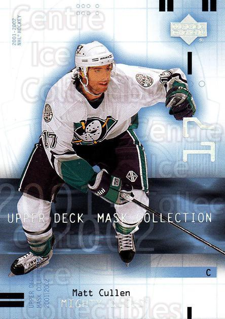 2001-02 UD Mask Collection #3 Matt Cullen<br/>5 In Stock - $1.00 each - <a href=https://centericecollectibles.foxycart.com/cart?name=2001-02%20UD%20Mask%20Collection%20%233%20Matt%20Cullen...&quantity_max=5&price=$1.00&code=98393 class=foxycart> Buy it now! </a>