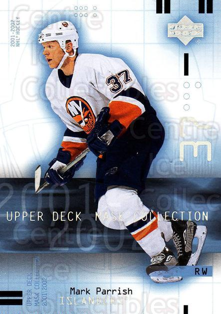 2001-02 UD Mask Collection #59 Mark Parrish<br/>6 In Stock - $1.00 each - <a href=https://centericecollectibles.foxycart.com/cart?name=2001-02%20UD%20Mask%20Collection%20%2359%20Mark%20Parrish...&quantity_max=6&price=$1.00&code=98422 class=foxycart> Buy it now! </a>