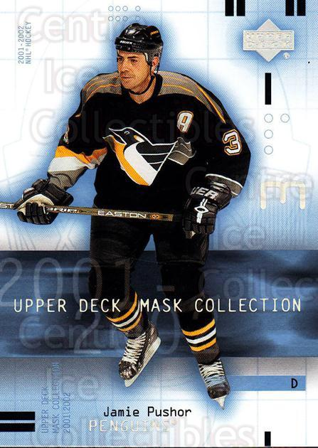 2001-02 UD Mask Collection #77 Jamie Pushor<br/>2 In Stock - $1.00 each - <a href=https://centericecollectibles.foxycart.com/cart?name=2001-02%20UD%20Mask%20Collection%20%2377%20Jamie%20Pushor...&quantity_max=2&price=$1.00&code=98442 class=foxycart> Buy it now! </a>