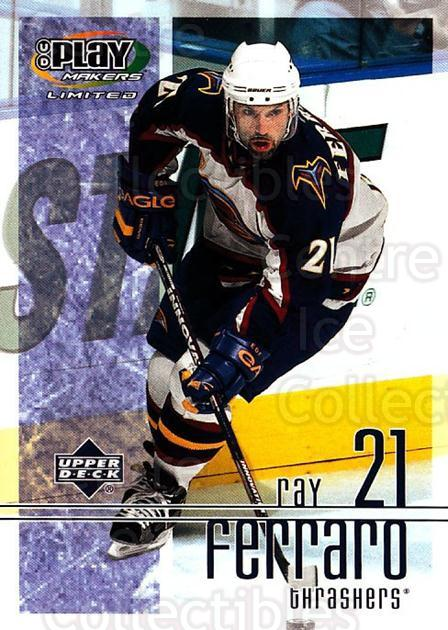 2001-02 UD Playmakers #4 Ray Ferraro<br/>7 In Stock - $1.00 each - <a href=https://centericecollectibles.foxycart.com/cart?name=2001-02%20UD%20Playmakers%20%234%20Ray%20Ferraro...&quantity_max=7&price=$1.00&code=98536 class=foxycart> Buy it now! </a>