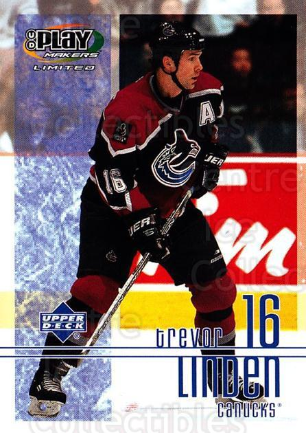 2001-02 UD Playmakers #96 Trevor Linden<br/>6 In Stock - $1.00 each - <a href=https://centericecollectibles.foxycart.com/cart?name=2001-02%20UD%20Playmakers%20%2396%20Trevor%20Linden...&quantity_max=6&price=$1.00&code=98595 class=foxycart> Buy it now! </a>