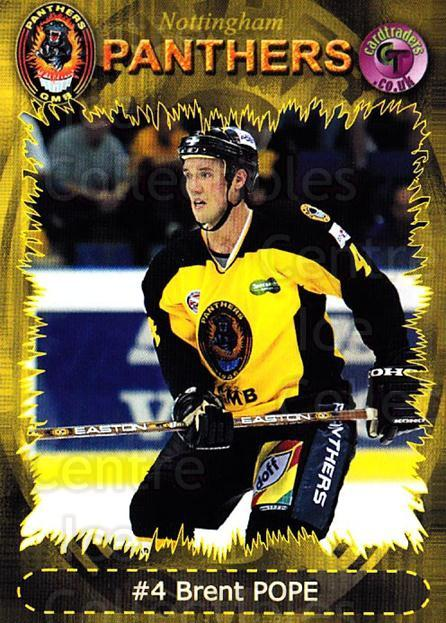 2001-02 UK British Elite Nottingham Panthers #2 Brent Pope<br/>4 In Stock - $2.00 each - <a href=https://centericecollectibles.foxycart.com/cart?name=2001-02%20UK%20British%20Elite%20Nottingham%20Panthers%20%232%20Brent%20Pope...&price=$2.00&code=98959 class=foxycart> Buy it now! </a>