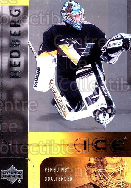 2001-02 UD Ice #35 Johan Hedberg<br/>6 In Stock - $1.00 each - <a href=https://centericecollectibles.foxycart.com/cart?name=2001-02%20UD%20Ice%20%2335%20Johan%20Hedberg...&quantity_max=6&price=$1.00&code=99182 class=foxycart> Buy it now! </a>