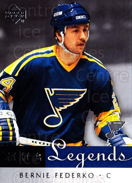 2001-02 Upper Deck Legends #57 Bernie Federko<br/>2 In Stock - $2.00 each - <a href=https://centericecollectibles.foxycart.com/cart?name=2001-02%20Upper%20Deck%20Legends%20%2357%20Bernie%20Federko...&quantity_max=2&price=$2.00&code=99260 class=foxycart> Buy it now! </a>