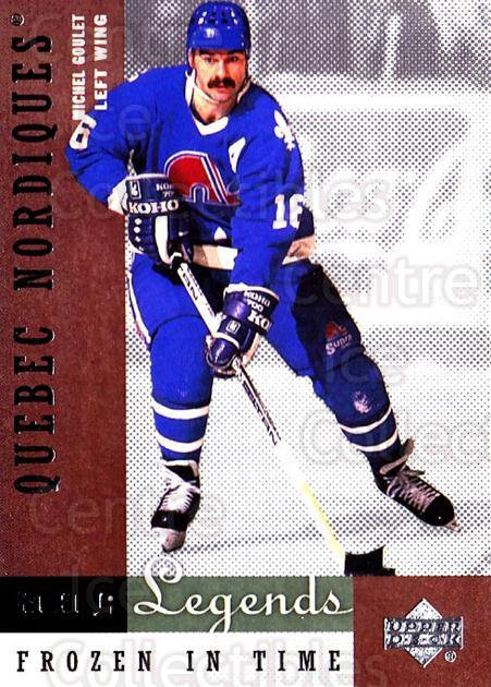 2001-02 Upper Deck Legends #77 Michel Goulet<br/>6 In Stock - $2.00 each - <a href=https://centericecollectibles.foxycart.com/cart?name=2001-02%20Upper%20Deck%20Legends%20%2377%20Michel%20Goulet...&quantity_max=6&price=$2.00&code=99281 class=foxycart> Buy it now! </a>