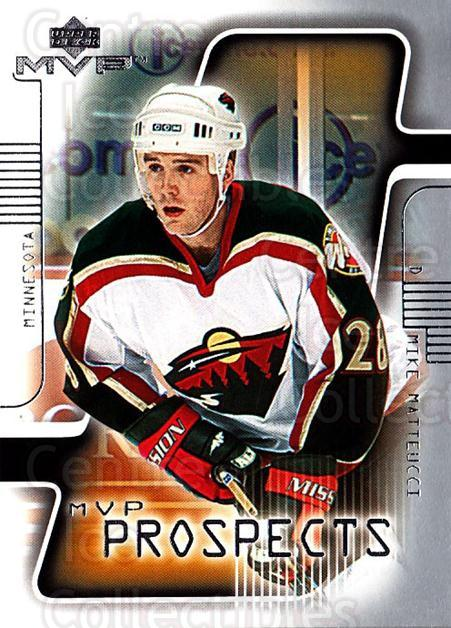 2001-02 Upper Deck MVP #203 Mike Matteucci<br/>5 In Stock - $1.00 each - <a href=https://centericecollectibles.foxycart.com/cart?name=2001-02%20Upper%20Deck%20MVP%20%23203%20Mike%20Matteucci...&quantity_max=5&price=$1.00&code=99423 class=foxycart> Buy it now! </a>